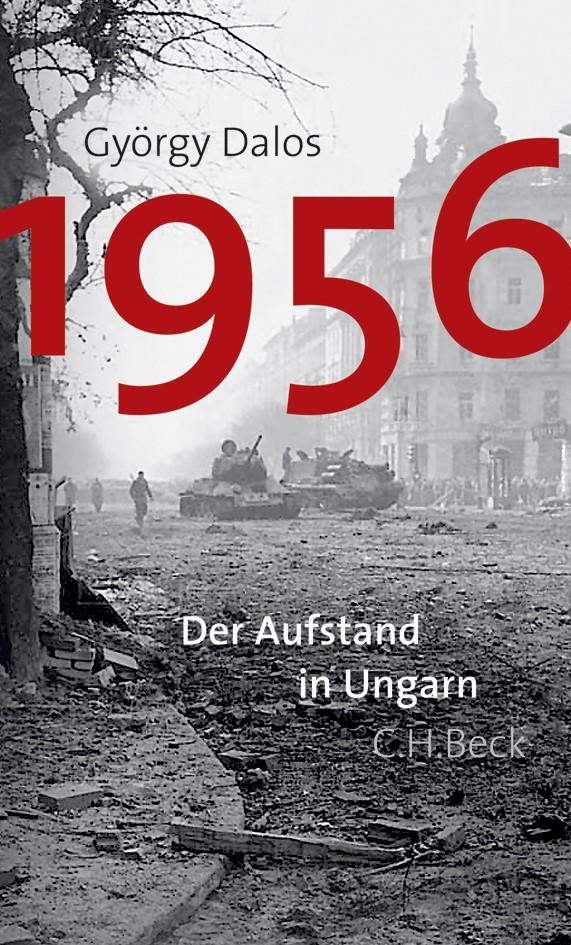1956 | Dalos, György, 2014 | Buch (Cover)