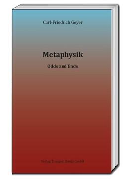 Abbildung von Geyer | Metaphysik | 2016 | Odds and Ends