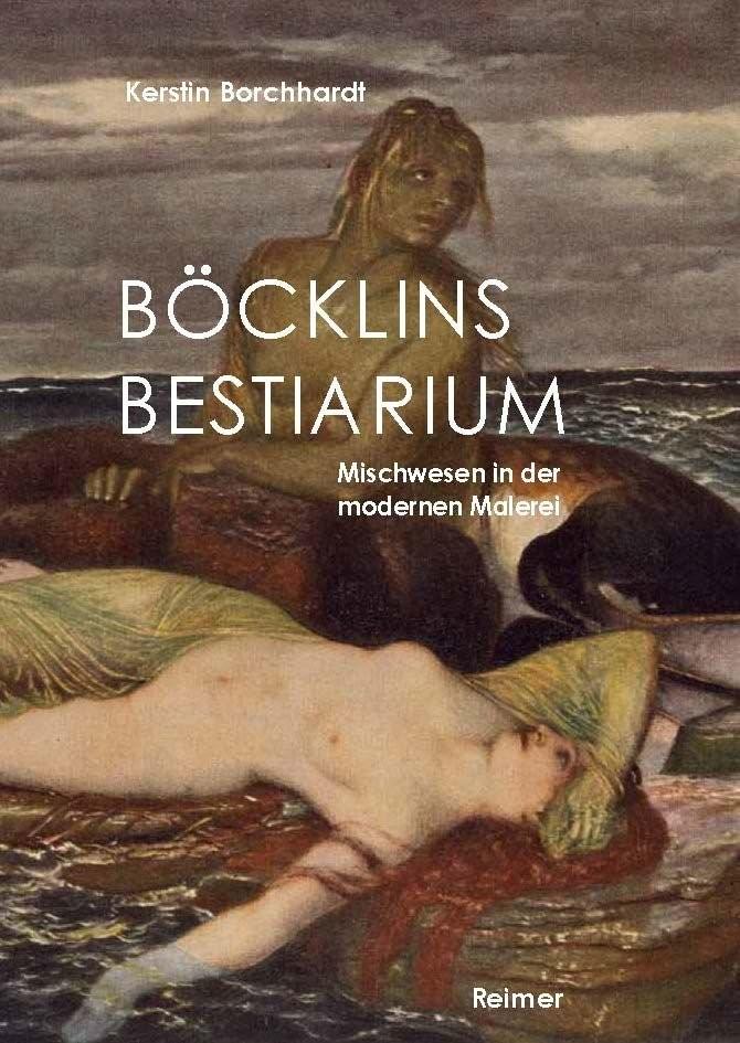 Böcklins Bestiarium | Borchhardt, 2017 | Buch (Cover)
