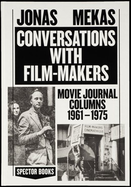 Abbildung von Mekas | Conversations with Filmmakers | 2018 | Movie Journal Columns 1961 - 1...