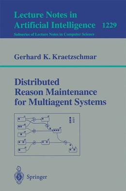 Abbildung von Kraetzschmar | Distributed Reason Maintenance for Multiagent Systems | 1997 | 1229