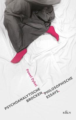 Abbildung von Dybel   Psychoanalytische Brocken   2016   Philosophische Essays