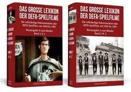 Abbildung von Habel | Das große Lexikon der DEFA-Spielfilme | 1. Auflage | 2017 | beck-shop.de