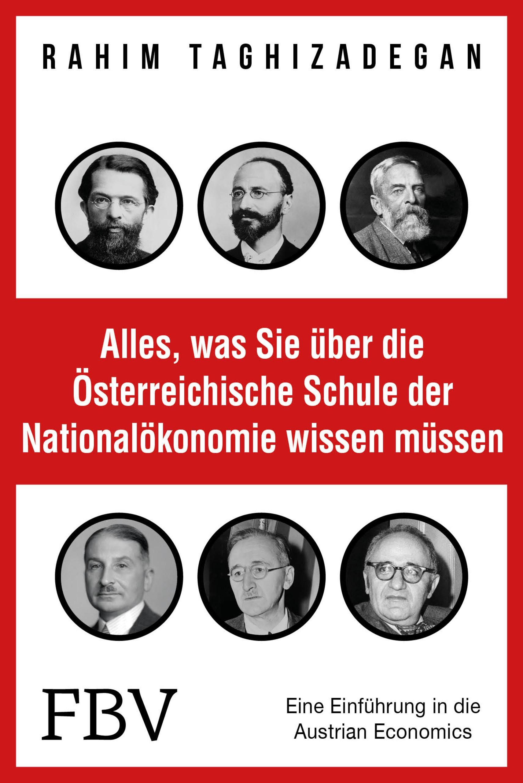 Abbildung von Taghizadegan   Alles, was Sie über die Österreichische Schule der Nationalökonomie wissen müssen   2016