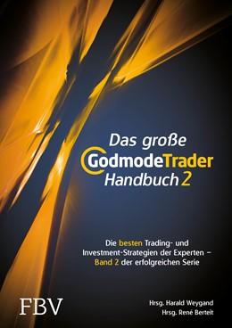 Abbildung von May / Kühn | Das große GodmodeTrader-Handbuch 2 | 2017 | Die besten Trading- und Inves...