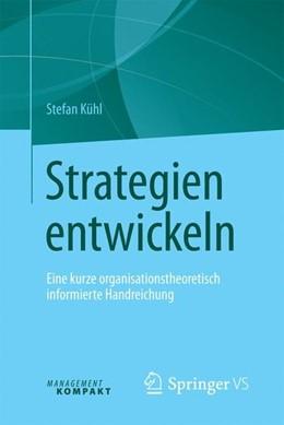 Abbildung von Kühl   Strategien entwickeln   1. Auflage   2016   beck-shop.de