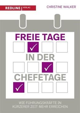 Abbildung von Walker   Freie Tage in der Chefetage   1. Auflage   2016   beck-shop.de
