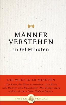 Abbildung von Byron | Männer verstehen in 60 Minuten | 1. Auflage | 2008 | beck-shop.de