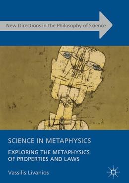 Abbildung von Livanios | Science in Metaphysics | 1. Auflage | 2016 | beck-shop.de