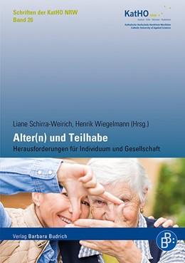 Abbildung von Schirra-Weirich / Wiegelmann   Alter(n) und Teilhabe   2016   Herausforderungen für Individu...   26