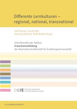 Abbildung von Dörner / Iller / Pätzold / Robak   Differente Lernkulturen – regional, national, transnational   2016