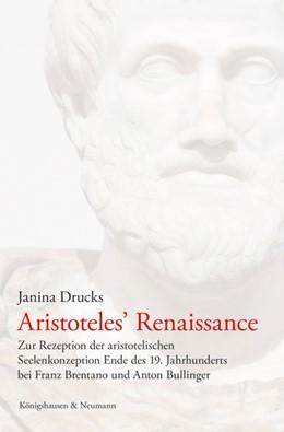 Abbildung von Drucks | Aristoteles' Renaissance | 1. Auflage | 2016 | beck-shop.de