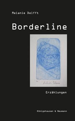 Abbildung von Delfft | Borderline | 1. Auflage | 2016 | beck-shop.de