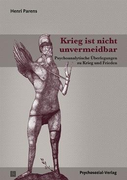 Abbildung von Parens | Krieg ist nicht unvermeidbar | 1. Auflage | 2017 | beck-shop.de