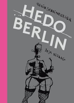 Abbildung von Scheinberger | Hedo Berlin | 2016 | Skizzen aus dem Berliner Nacht...