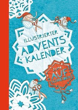 Abbildung von Lydia | Illustrierter Adventskalender | 1. Auflage | 2016 | beck-shop.de