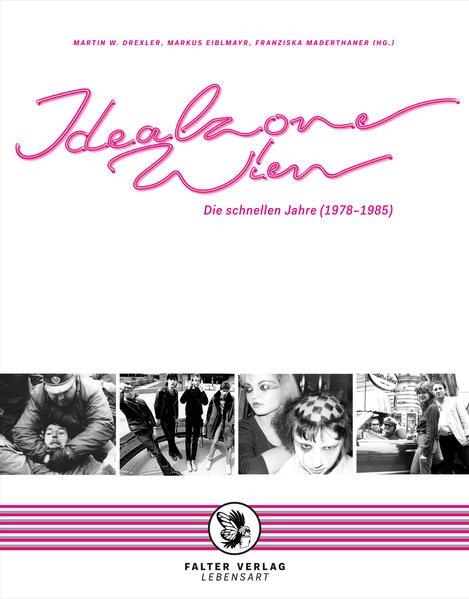 Idealzone Wien | Drexler / Eiblmayr / Maderthaner | Neuauflage, 2016 | Buch (Cover)