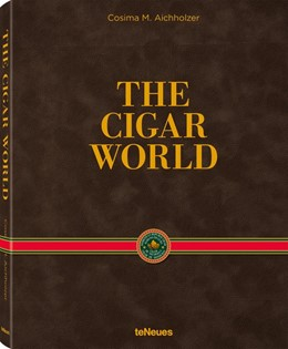 Abbildung von Aichholzer | The Cigar World. EN, GER, ES, English cover | 2016 | EN, GER, ES, English cover