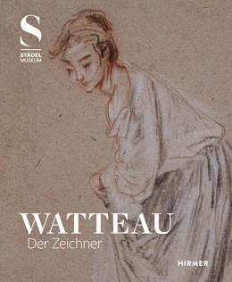 Abbildung von Sonnabend / Plomp | Watteau | 1. Auflage | 2016 | beck-shop.de