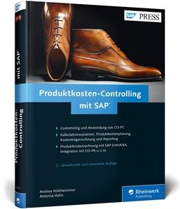 Abbildung von Hölzlwimmer / Hahn | Produktkosten-Controlling mit SAP | 2. Auflage | 2016 | Customizing und Anwendung von ...