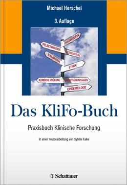 Abbildung von Herschel | Das KliFo-Buch | 3., überarbeitete und erweiterte Auflage. | 2017 | Praxisbuch Klinische Forschung