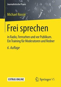 Abbildung von Rossié | Frei sprechen | 6. Auflage | 2016 | beck-shop.de