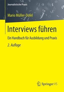 Abbildung von Müller-Dofel   Interviews führen   2. Auflage   2016   Ein Handbuch für Ausbildung un...