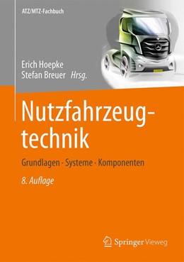 Abbildung von Hoepke / Breuer | Nutzfahrzeugtechnik | 8., überarbeitete und erweiterte Aufl. 2016 | 2016 | Grundlagen, Systeme, Komponent...