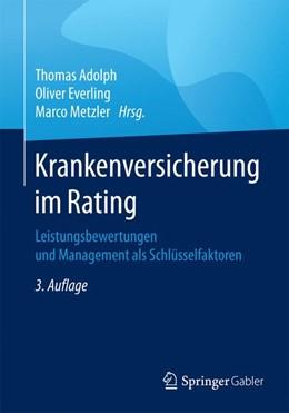 Abbildung von Adolph / Everling | Krankenversicherung im Rating | 3. Auflage | 2017 | beck-shop.de