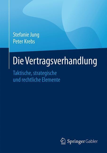 Die Vertragsverhandlung | Jung / Krebs, 2016 | Buch (Cover)