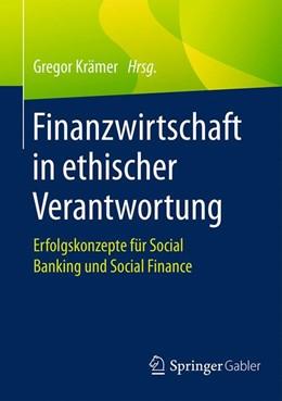 Abbildung von Krämer | Finanzwirtschaft in ethischer Verantwortung | 2016 | Erfolgskonzepte für Social Ban...