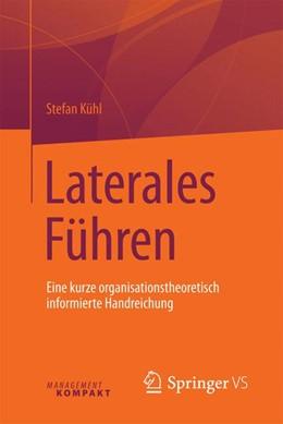 Abbildung von Kühl   Laterales Führen   1. Auflage   2016   beck-shop.de