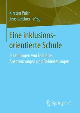 Abbildung von Puhr / Geldner | Eine inklusionsorientierte Schule | 1. Auflage | 2016 | beck-shop.de