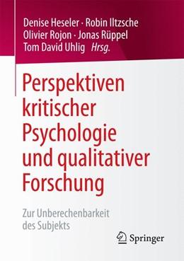 Abbildung von Heseler / Iltzsche | Perspektiven kritischer Psychologie und qualitativer Forschung | 1. Auflage | 2016 | beck-shop.de