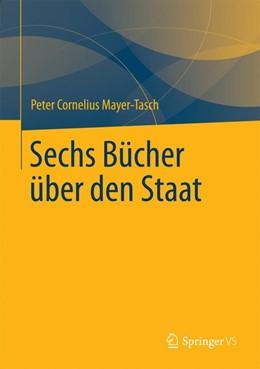 Abbildung von Mayer-Tasch | Sechs Bücher über den Staat | 2021