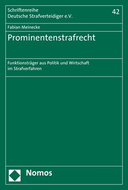 Abbildung von Meinecke | Prominentenstrafrecht | 2016 | Funktionsträger aus Politik un... | Band 42