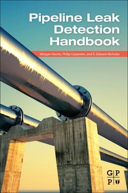 Abbildung von Henrie / Carpenter / Nicholas | Pipeline Leak Detection Handbook | 2016
