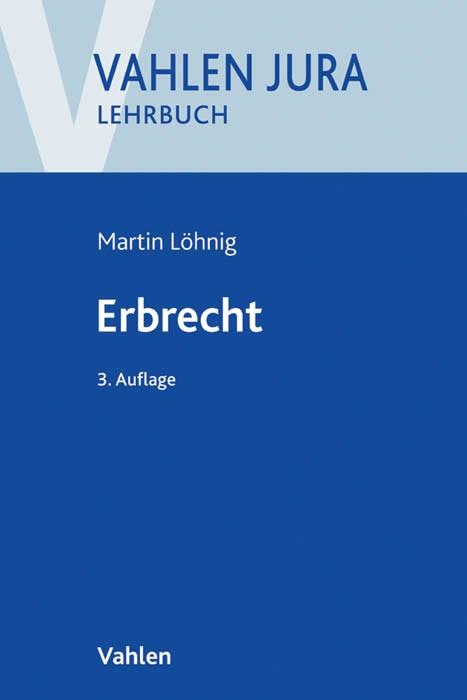 Erbrecht | Löhnig | 3., neu bearbeitete Auflage, 2016 | Buch (Cover)