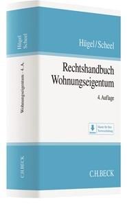 Rechtshandbuch Wohnungseigentum | Hügel / Scheel | 4., neu bearbeitete Auflage, 2018 | Buch (Cover)