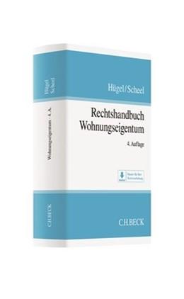 Abbildung von Hügel / Scheel   Rechtshandbuch Wohnungseigentum   4. Auflage   2018   beck-shop.de