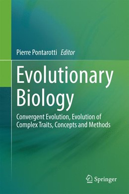 Abbildung von Pontarotti | Evolutionary Biology | 1st ed. 2016 | 2016 | Convergent Evolution, Evolutio...