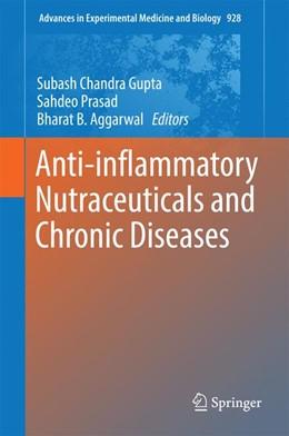 Abbildung von Gupta / Prasad | Anti-inflammatory Nutraceuticals and Chronic Diseases | 1. Auflage | 2016 | 928 | beck-shop.de