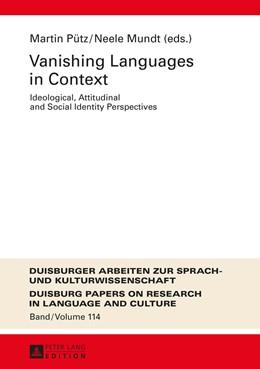 Abbildung von Pütz / Mundt | Vanishing Languages in Context | 1. Auflage | 2016 | 114 | beck-shop.de
