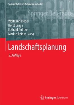 Abbildung von Riedel / Lange / Jedicke / Reinke | Landschaftsplanung | 3. Aufl. 2016 | 2016