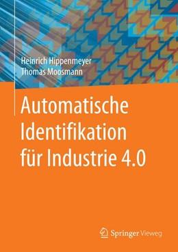 Abbildung von Hippenmeyer / Moosmann   Automatische Identifikation für Industrie 4.0   2017