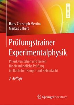 Abbildung von Mertins / Gilbert | Prüfungstrainer Experimentalphysik | 3. Aufl. 2016 | 2016 | Physik verstehen und lernen fü...