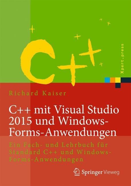C++ mit Visual Studio 2017 und Windows Forms-Anwendungen | Kaiser, 2018 | Buch (Cover)