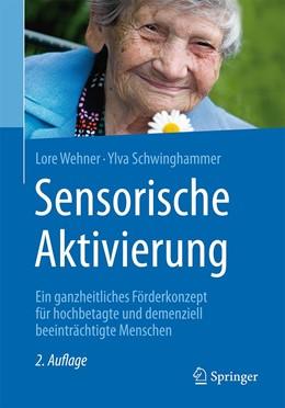 Abbildung von Wehner / Schwinghammer | Sensorische Aktivierung | 2. Aufl. 2017 | 2017 | Ein ganzheitliches Förderkonze...