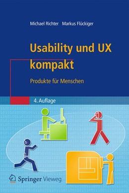 Abbildung von Richter / Flückiger | Usability und UX kompakt | 4. Aufl. 2016 | 2016 | Produkte für Menschen