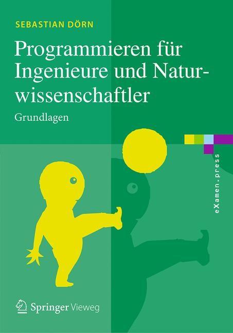 Programmieren für Ingenieure und Naturwissenschaftler | Dörn, 2016 | Buch (Cover)